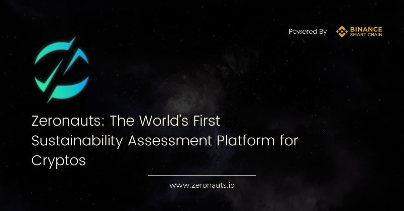 Zeronauts: The World's First Sustainability Assessment Platform for Cryptos