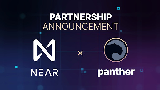 Panther and NEAR Protocol announce partnership to develop privacy preserving tech in the NEAR ecosystem